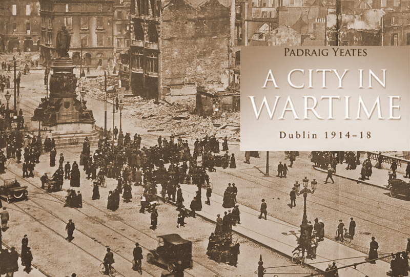 Looters, Deserters and Crime in Dublin in 1916
